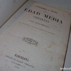 Libros antiguos: TOMO I Y TOMO II....COSTUMBRES Y TRAJES DE LA EDAD MEDIA. CON LAMINAS ILUMINADAS A MANO...AÑO 1852.. Lote 110903347