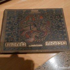Libros antiguos: CATALUÑA ILUSTRADA F. CARRERAS Y CANDY , BARCELONA TOMO II. Lote 111249991