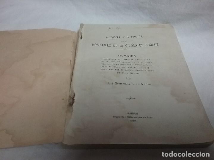 Libros antiguos: ANTIGUO LIBRO RESEÑA HISTÓRICA DE LOS HOSPITALES DE LA CIUDAD DE BURGOS - JOSÉ SANTAMARIA - 1914 - Foto 2 - 111480827