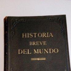 Libros antiguos: HISTORIA BREVE DEL MUNDO. Lote 111561591