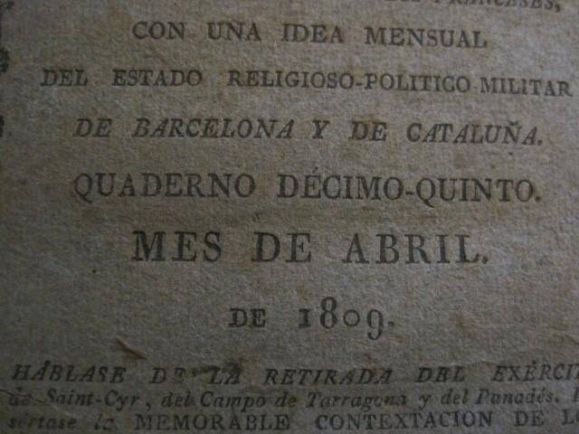 Libros antiguos: BARCELONA CAUTIVA- ABRIL 1809 - CUADERNO 15- INCLUYE GRABADO VIVA FERNANDO VII-VER FOTOS-(V-13.352) - Foto 4 - 111606359