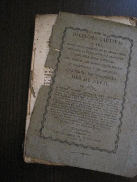 Libros antiguos: BARCELONA CAUTIVA- ABRIL 1809 - CUADERNO 15- INCLUYE GRABADO VIVA FERNANDO VII-VER FOTOS-(V-13.352) - Foto 7 - 111606359