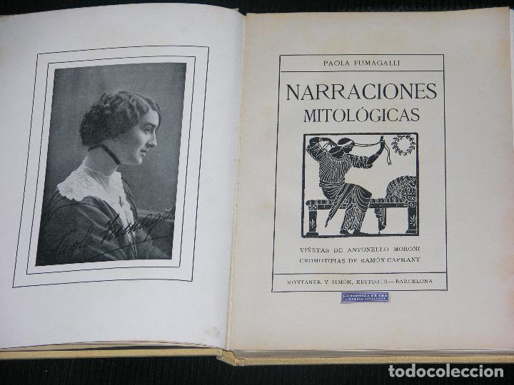 Libros antiguos: F1 NARRACIONES MITOLOGICAS POR PAOLA FUMAGALLI EDICION MONTANER Y SIMONS AÑO 1923 MD 25X18 127 PAG - Foto 2 - 111626723