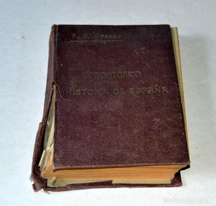 Libros antiguos: LIBRO. PRONTUARIO DE HISTORIA DE ESPAÑA POR FÉLIX SÁNCHES CASADO. AÑO 1917 - Foto 2 - 111771231