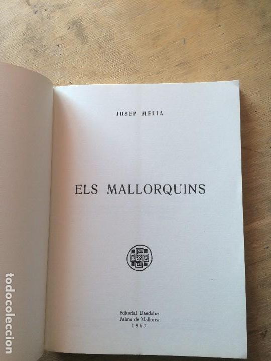 Libros antiguos: ELS MALLORQUINS. JOSEP MELIÀ. - Foto 3 - 112317263