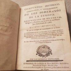 Libros antiguos: COMPENDIO HISTÓRICO, GEOGRÁFICO, Y GEOLÓGICO DE LOS SOBERANOS DE EUROPA. 1766. Lote 112752228