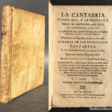 Libri antichi: 1779 - LA CANTABRIA VINDICADA, Y DEMOSTRADA - HISTORIA DE CANTABRIA - VASCOS. Lote 112829495