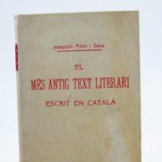 Libros antiguos: EL MÉS ANTIG TEXT LITERARI ESCRIT EN CATALÀ, 1906, JOAQUIM MIRET SANS, L'AVENÇ, BARCELONA. 14X20CM . Lote 112875483