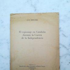 Alte Bücher - Cuaderno El espionaje en cataluña guerra independencia FIRMADO Juan Mercader - 113158290