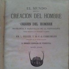 Libros antiguos: EL MUNDO ANTES DE LA CREACION DEL HOMBRE, ORIGEN DEL HOMBRE - TOMO II SEGUNDA EDICIÓN 1875. Lote 113447059