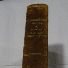 Libros antiguos: CRÓNICA DEL REY DON ALFONSO EL ONCENO - 1787. Lote 113903471