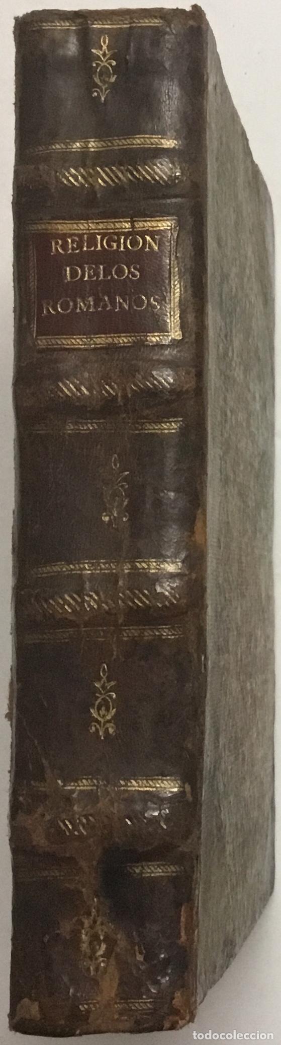 Libros antiguos: DISCOURS DE LA RELIGION DES ANCIENS ROMAINS, DE LA CASTRAMENTATION & DISCIPLINE MILITAIRE DICEUX. D - Foto 21 - 113748474