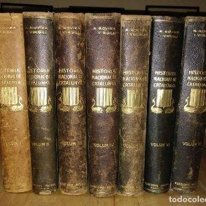 HISTÒRIA NACIONAL DE CATALUNYA, ROVIRA I VIRGILI COMPLETA 7 VOLUMENES ED.PÀTRIA 1922-1934