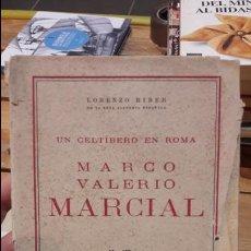 Libros antiguos: UN CELTIBERO EN ROMA. MARCO VALERIO MARCIAL LORENZO RIBER, ESPASA. TAPA BLANDA. 23 CM.. Lote 179248407