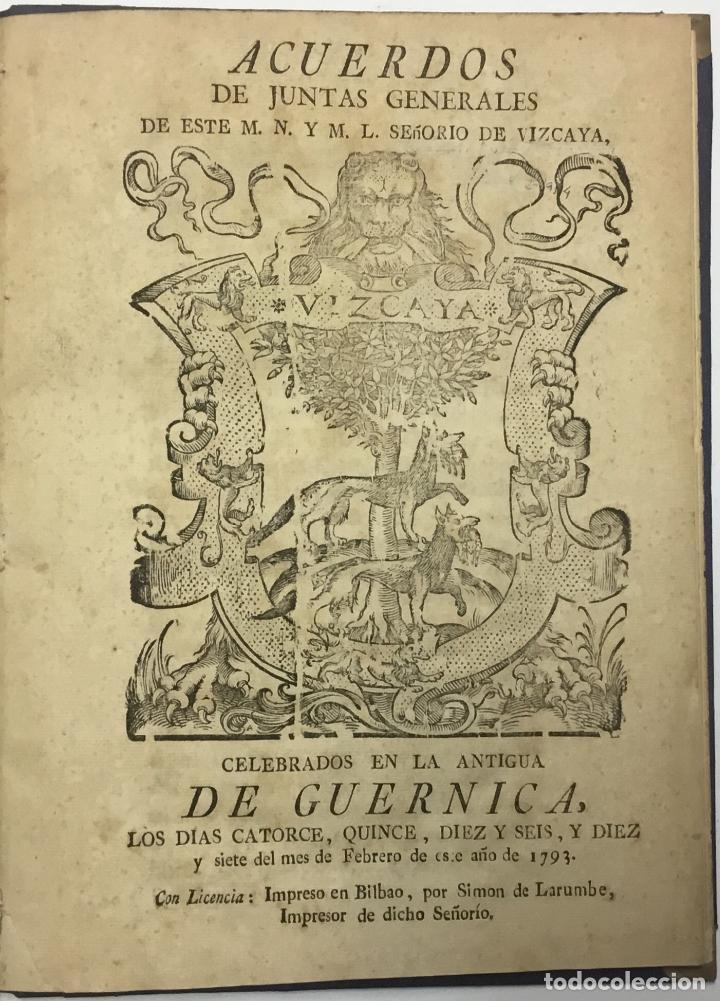 ACUERDOS DE JUNTAS GENERALES DE ESTE M.- N. Y M. L. SEÑORIO DE VIZCAYA,.... GUERNICA. C.1793 (Libros antiguos (hasta 1936), raros y curiosos - Historia Antigua)