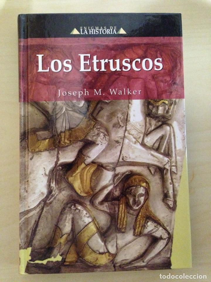 LOS ETRUSCOS / JOSEPH M. WALKER / ENIGMAS DE LA HISTORIA / EDIMAT (Libros antiguos (hasta 1936), raros y curiosos - Historia Antigua)