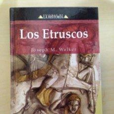 Libros antiguos: LOS ETRUSCOS / JOSEPH M. WALKER / ENIGMAS DE LA HISTORIA / EDIMAT. Lote 114645235