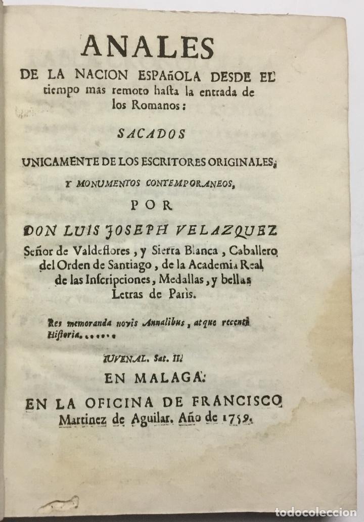 ANALES DE LA NACION ESPAÑOLA DESDE EL TIEMPO MAS REMOTO HASTA LA ENTRADA DE LOS ROMANOS. SACADOS UNI (Libros antiguos (hasta 1936), raros y curiosos - Historia Antigua)
