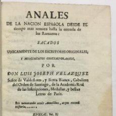 Libros antiguos: ANALES DE LA NACION ESPAÑOLA DESDE EL TIEMPO MAS REMOTO HASTA LA ENTRADA DE LOS ROMANOS. SACADOS UNI. Lote 114799370