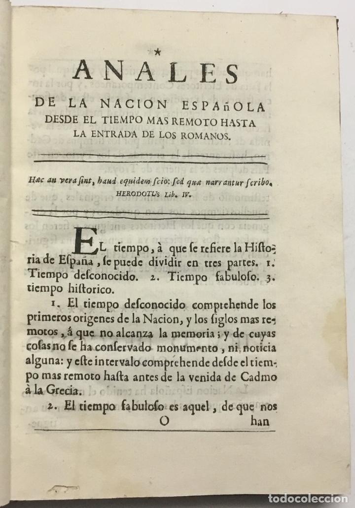 Libros antiguos: ANALES DE LA NACION ESPAÑOLA DESDE EL TIEMPO MAS REMOTO HASTA LA ENTRADA DE LOS ROMANOS. Sacados uni - Foto 3 - 114799370