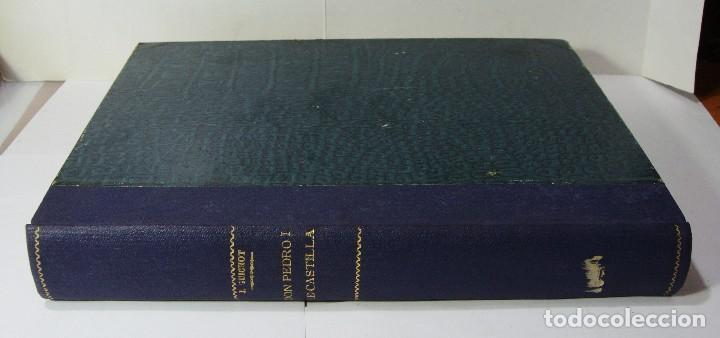 DON PEDRO I DE CASTILLA. P. JOAQUÍN GUICHOT. CRONISTA OFICIAL DE SEVILLA. FIRMADO POR EL AUTOR. 1878 (Libros antiguos (hasta 1936), raros y curiosos - Historia Antigua)