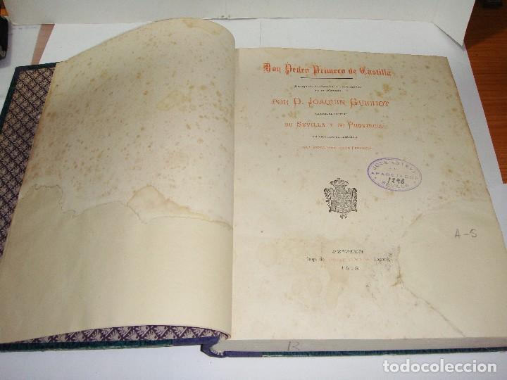 Libros antiguos: DON PEDRO I DE CASTILLA. P. Joaquín Guichot. Cronista oficial de Sevilla. Firmado por el autor. 1878 - Foto 4 - 115124859