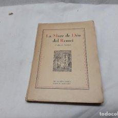 Libros antiguos: LA MADRE DE DEU DEL REMEI. Lote 115168875