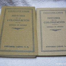 Libros antiguos: HISTORIA DE LA COLONIZACIÓN 2 VOL. Lote 40197625