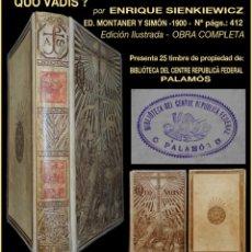 Alte Bücher - PCBROS - QUO VADIS - ENRIQUE SIENKIEWICZ - ED. MONTANER Y SIMÓN EDITORES - ED. - 1900 - 115335183