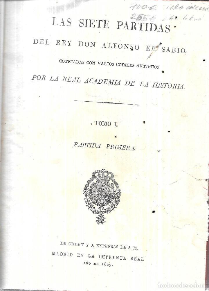 Libros antiguos: LAS SIETE PALABRAS DEL REY DON ALFONSO EL SABIO. POR LA REAL ACADEMIA DE LA HISTORIA. 1807. LEER. - Foto 2 - 115546087