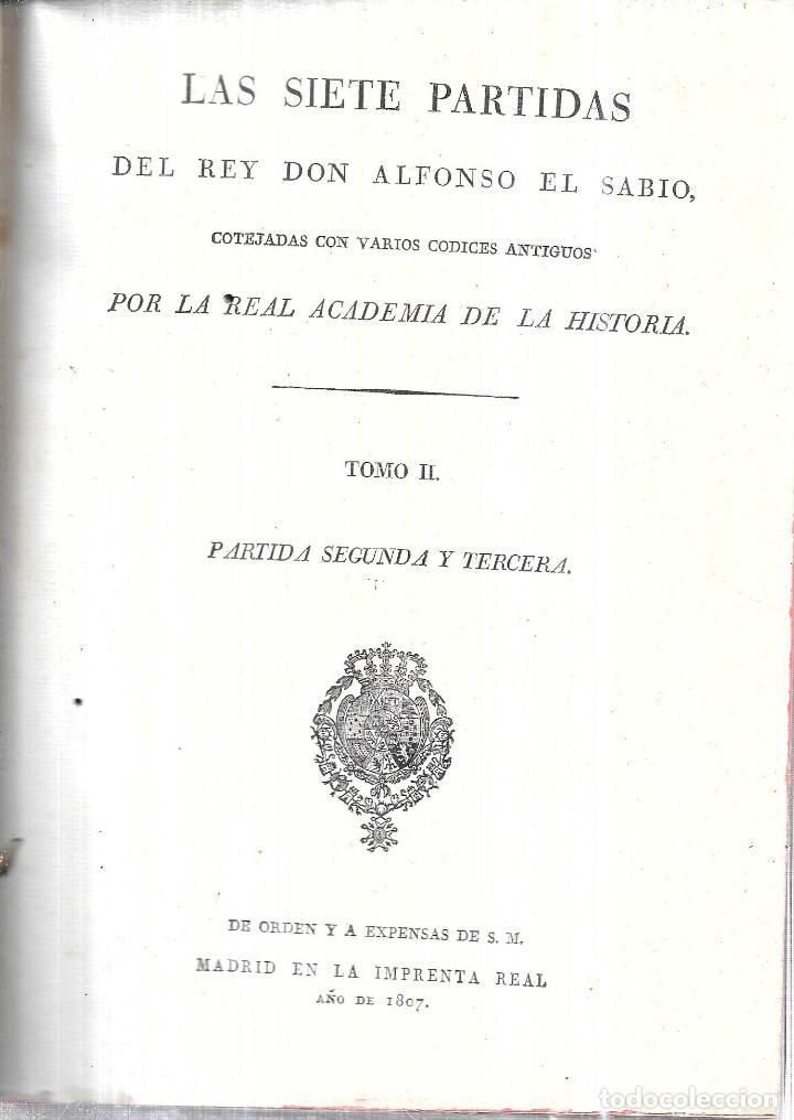 Libros antiguos: LAS SIETE PALABRAS DEL REY DON ALFONSO EL SABIO. POR LA REAL ACADEMIA DE LA HISTORIA. 1807. LEER. - Foto 3 - 115546087