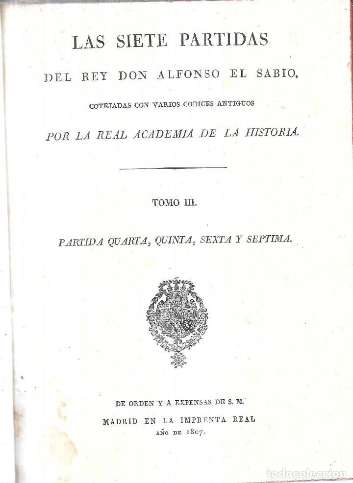 Libros antiguos: LAS SIETE PALABRAS DEL REY DON ALFONSO EL SABIO. POR LA REAL ACADEMIA DE LA HISTORIA. 1807. LEER. - Foto 4 - 115546087