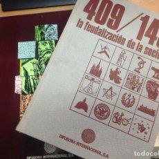 Libros antiguos: LIBRO CON ESTUCHE 409/1491 LA FEUDALIZACION DE LA SOCIEDAD EDITORIAL DIFUSORA INTERNACIONAL.S.A. Lote 115703263