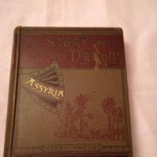 Libros antiguos: ASSYRIA, THE STORY OF THE NATIONS, EN INGLÉS, 1894, POR ZÉNAÏDE A. RAGOZIN. Lote 115719655