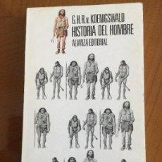 Libros antiguos: HISTORIA DEL HOMBRE. G. H. VON KOENIGSWALD.. Lote 115717531