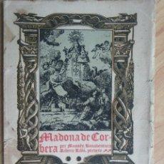 Libros antiguos: MADONA DE CORBERA, PER MOSSÈN BONAVENTURA RIBÓ, PREVERE. 1926. Lote 116158655