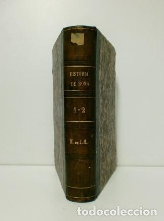 HISTORIA DE ROMA.- TEODORO MOMMSEN (1876) TOMOS I-II (Libros antiguos (hasta 1936), raros y curiosos - Historia Antigua)