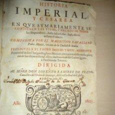 Livros antigos: 1655 - PEDRO MEXIA - HISTORIA IMPERIAL Y CESAREA - 174 GRABADOS DE EMPERADORES. Lote 116201223