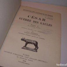 Libros antiguos: CESAR... GUERRA DE LAS GALIAS...AÑO 1941..CON PLANO DESPLEGABLE...LIBRO TAPAS DE PIEL.. Lote 116707391