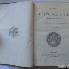 Libros antiguos: LIBRERIA GHOTICA. H.FORNERON. HISTORIA DE FELIPE SEGUNDO. MONTANER Y SIMON. 1884. GRABADOS.. Lote 116784095