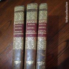 Libros antiguos: HISTORIA GENERAL DE ESPAÑA PADRE MARIANA 1852 -TRES TOMOS-COMPLETA- MADRID .GASPAR Y ROIG. Lote 116927751