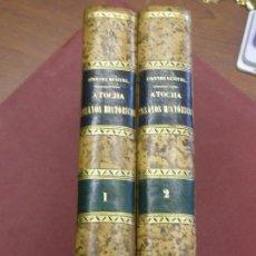 Libros antiguos: ATOCHA. ENSAYOS HISTÓRICOS. 2 TOMOS. Lote 116549363