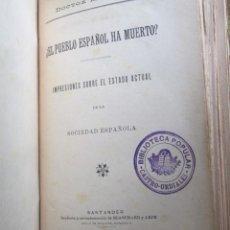 Alte Bücher - El pueblo español ha muerto Impresiones sobre el estado actual de la sociedad española - dct Madrazo - 117944995