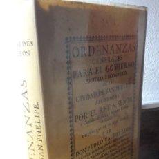 Libros antiguos: ORDENANZAS GENERALES PARA EL GOVIERNO POLITICO, Y ECONOMICO DE LA CIUDAD DE SAN PHELIPE.FACSIMIL.. Lote 119391691