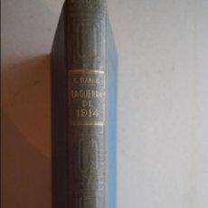 Libros antiguos: HISTORIA DE LA GUERRA DE 1914. CARLOS BANUS. 1922. Lote 120302551