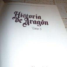 Libros antiguos: TOMO 5 DE HISTORIA DE ARAGON ILUSTRADA DE EDITORIAL GUARA-1985-NO DISPONIBLE EN EDITORIAL. Lote 120481143