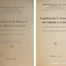 Livros antigos: SOUSA, LUIZ ERNESTO BRITO BIVAR DE. A POLITICA DE D. AFONSO V EM RELAÇÃO A CASTELA. 1929.. Lote 120514391