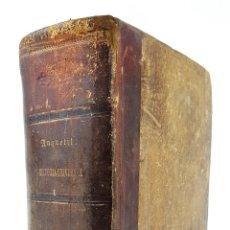 Libros antiguos: HISTORIA UNIVERSAL. EL NUEVO ANQUETIL. MANUEL ORTIZ DE LA VEGA. MADRID. 1848.. Lote 121248567