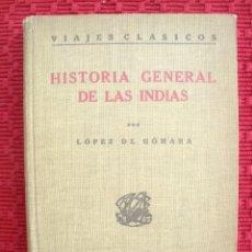 Libros antiguos: HISTORIA GENERAL DE LAS INDIAS TOMO I DE 1922 EN BUENAS CONDICIONES. Lote 121900627