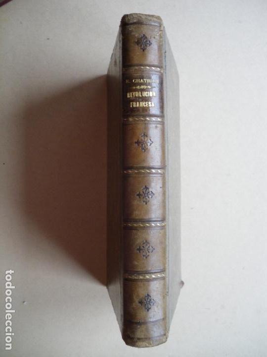 HISTORIA DE LA REVOLUCION FRANCESA. ERCKMANN-CHATRIAN. 1881. (Libros antiguos (hasta 1936), raros y curiosos - Historia Antigua)